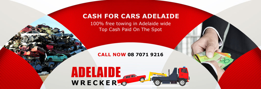 Cash for Cars Adelaide- Get Cost of Your Vehicle Free